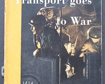 Transport Goes To War  HMSO 1942