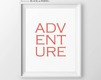 Adventure Quote, Typography Print, Neutral Wall Decor, Taupe Wall Decor, Adventure Travel Quote, Beige Decor, Rustic Print, Cottage Decor