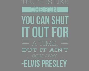 Quote magnet- Elvis Presley