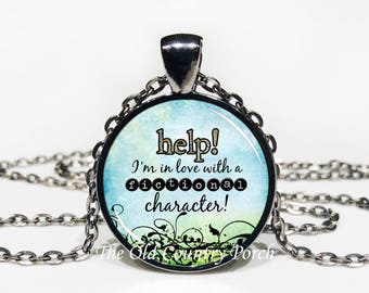 help! I'm in love with a fictional character!-Glass Pendant Necklace/Graduation gift/student gift/Gift for her/girlfriend gift/friend gift