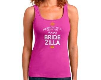 Bridezilla Shirt, Bridezilla To Be, tank Top, Getting Married, Funny Shirt, Marriage Shirt, Wedding Shirt, Engagement, Wedding Gift