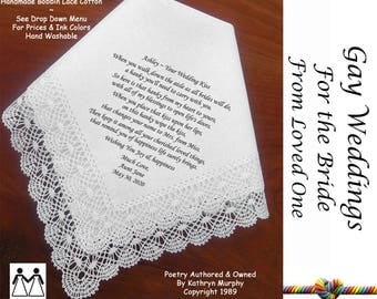 Gay Wedding ~ Hankie For the Bride L501 Title, Sign & Date for Free!  Wedding Hankerchief Poem Printed Hankie