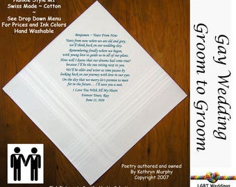 Gay Wedding ~ Groom to Groom Wedding Hankie w/ Printed Poem G702A  Sign and Date For Free! ~ 8 Ink Colors  LGBT Engayed Groom and Groom