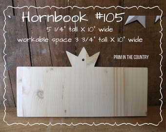 """Hornbook #105 (5 1/4"""" X 10"""")"""