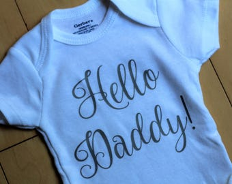 Hello Daddy Onesies®- Pregnancy announcment Onesies®- Pregnancy reveal Onesies® - Gift for new dad - Gift for father - New dad gift