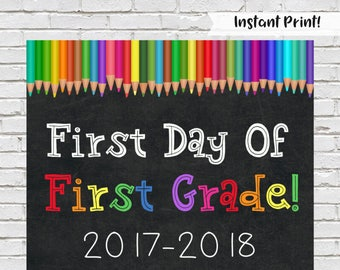 First Day of First Grade Sign, Back to School Sign, First Grade Chalkboard Sign, Printable First Grade Sign, Rainbow School Sign, Download