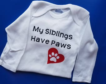 My Siblings Have Paws Baby Clothes, Dog Baby, Cat Baby, Baby Shower, Funny Baby, Animal Lover Baby, Gender Neutral Baby Clothes, Paw Baby