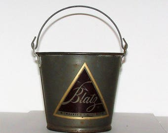 Blatz Beer Pail Vintage Metal Blatz Beer Pail Great For Trinkets n Throw Your Change In It Blatz on Both Sides