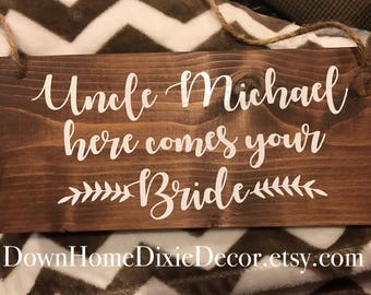 Personalized Wedding Sign-Ring Bearer-Uncle Sign-Ring Bearer Sign-Wedding-Here Comes the Bride-Wood sign-Uncle Here Comes the Bride