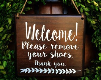 Please remove Shoes Sign |  Remove Shoes Sign | No Shoes Door Signs | 7x8 | Door Hanger | Front Door | Remove Shoes Door Sign | welcome sign