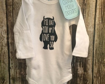 "Where the Wild Things Are Baby Onesie ""I'll Eat You Up I Love You So"" (short, long sleeve bodysuit) [Unisex Baby, gift idea, Maurice Sendak]"