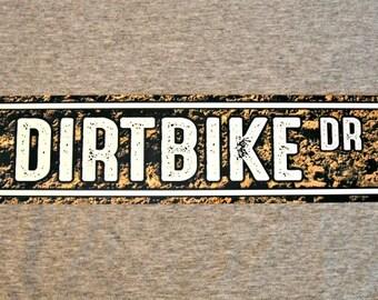Metal Sign DIRTBIKE street motocross motorcycle racing racer rider trials off road dirt bike enduro rally mechanic man cave garage wall