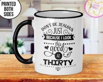 30th Mug, 30th Birthday Mug, 30th Gift Idea, 30th Birthday Gift, 1987 Birthday Mug, 30th Birthday Idea, 30 years old, Funny 30th Gift, Mug