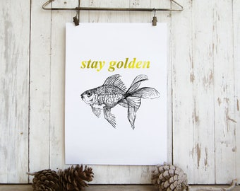 Goldfish wall art - quote prints, Stay golden wall art, Dorm wall decor, Art printable, Hostess gift, Quotes about life
