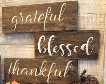 Thankful, Grateful and Blessed signs (3 signs)