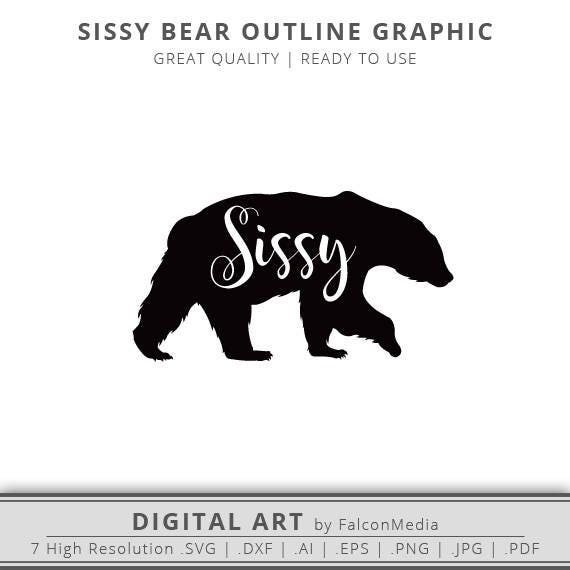 sissy bear silhouette outline graphic pack bears svg sister bear svg digital download black bear ready to use