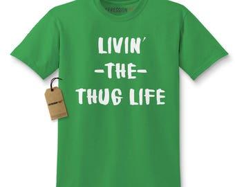 Living The Thug Life Kids T-shirt
