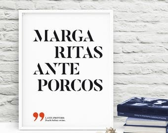 Margaritas ante porcos - Pearls before swine, Latin proverbs, Latin quotes, Latin sayings, Roman quotes, Printable wall art INSTANT DOWNLOAD