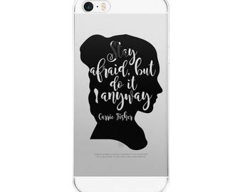 Carrie Fisher Stay Afraid But Do It Anyway iPhone Case