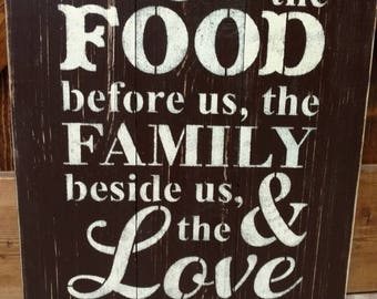 Bless the food before us, the family beside us and the love between us pallet sign