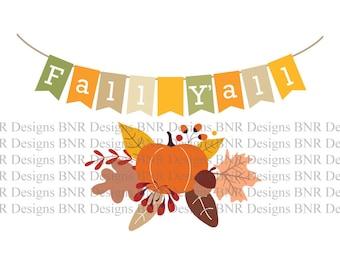 Fall SVG Cut File, DXF Cut File, Banner svg, Cricut File, Silhouette File, Fall Y'all