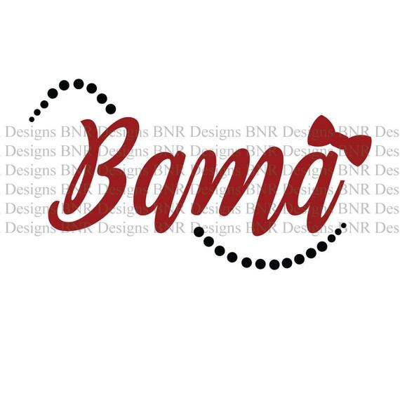 Bama Svg Roll Tide Svg Alabama Svg Dxf File Cricut File
