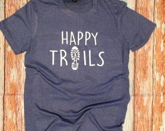 Happy trails shirt hiking boot shirt custom shirt Appalachian trail PCT trail John Muir Trail gifts under 20 fast shipping  mountain shirts