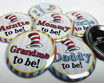 Baby Shower Pins, Mommy To Be, Daddy To Be, Grandma To Be, Grandpa To Be, Auntie To Be, Uncle To Be