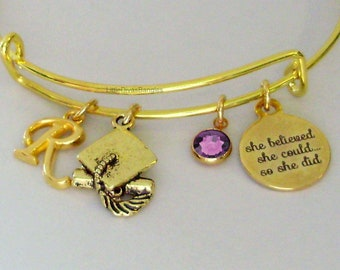 GOLD She Believed She Could   W/ BIRTHSTONE / Initial Bangle - Birthday Gift Graduation Day Personalize  High School College  For Her Usa G1