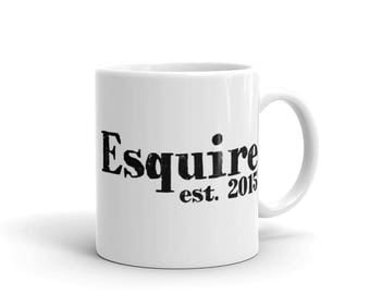 Coffee Mug - Esquire 2015 - Attorney Gifts - Lawyer Gifts - Law Firm Gifts - Law School Graduation Gift - Birthday Gifts - Law Firm - Judge
