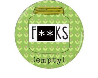 An empty jar of [censored] - Badge - Magnet - Sweary