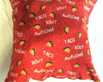 Taco Bout Awesome Throw Pillow!