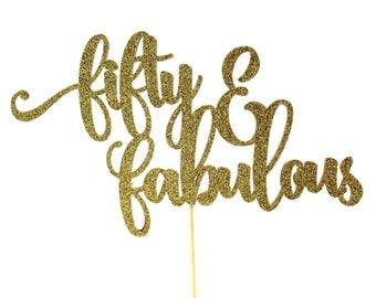 Glitter Fifty & Fabulous Cake Topper | Fiftieth Birthday Cake Accessory | Fifty Script Cake Topper | Gold Glitter 50th Birthday Cake Topper