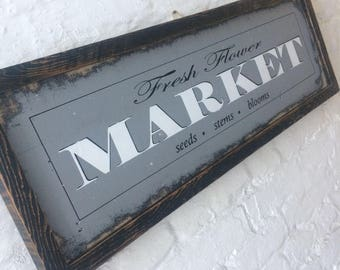 Flower Market Farmhouse sign