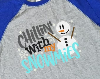 Chillin with My Snowmies/ Kids Winter Shirt/ Kids Christmas Shirt/Boys Tee/ Girls Tee/ Snowman Shirt/ Winter T-Shirt/ Kids Winter T-Shirt