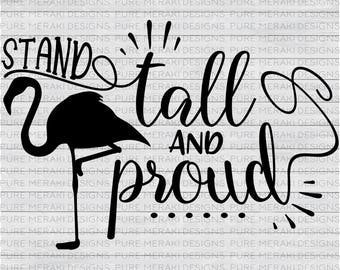 Stand Tall SVG, Flamingo SVG, Summer SVG, Flamingo T-Shirt Design, Flamingo Cut File, Little Girl Svg, Flamingo Silhouette, Bird Svg