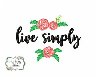 Live simply embroidery design, floral embroidery design, shabby chic embroidery design