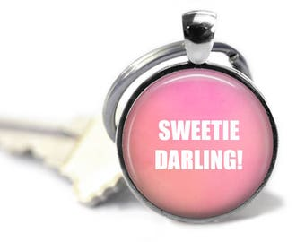 Sweetie Darling Keychain, Absolutely Fabulous, AbFab, Gifts For Her, Fabulous Keyring, Eddie and Patsy, Funny Quote