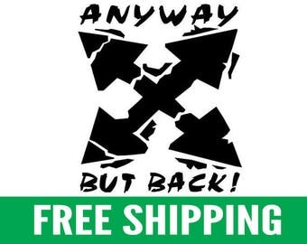 "Anyway But Back | 4"" Vinyl Stickers, Pair"