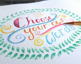 Custom Watercolour Hand Lettering, perfect gift for a birthday or baby shower. Choose your own words!
