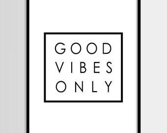 Good vibes only, Quote art, Minimalist, Minimal, Modern art, Wall art decor, Digital art, Printable art, Digital Instant Download 16x20