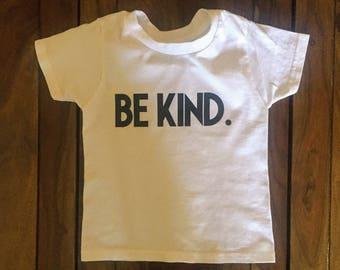 Be Kind. Kids Shirt, Be Kind Baby Shirt, White and Black Shirt