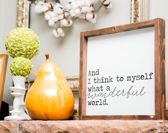 Featured listing image: And I think to myself what a wonderful world sign, what a wonderful world sign, wonderful world, framed sign, framed wood sign, gallery wall