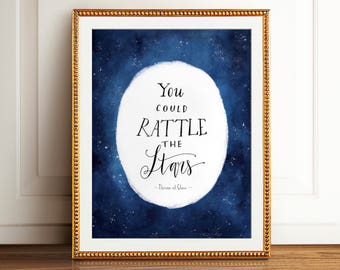"Throne of Glass Art Print, ""You Could Rattle the Stars"" ~ Throne of glass Watercolor Printable Quote, Aelin Galathynius, Celaena Sardothien"