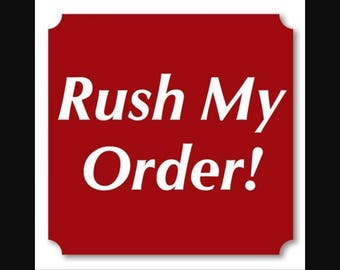 Rush Delivery Option