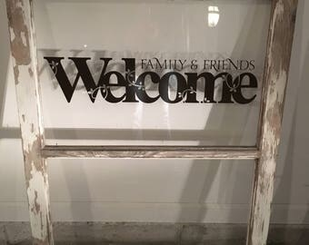 Old Farmhouse Window with Welcome Vinyl Decal
