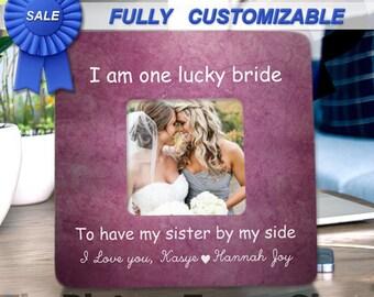 Bridesmaid Gift Sister Gift Sister Maid Of Honor Gift Sister Wedding Gift Bridesmaids Gifts Bridesmaid Frame Sisters Bridesmaids Wedding