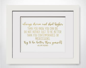 William Faulkner Quote, Cubicle Decor For Workstation, Medical Student Gift, Gifts For Bosses Day, College Student Gift For Boss Woman