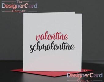 Valentine Schmalentine Valentines Day Anniversary Card
