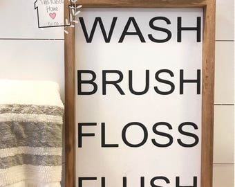 Bathroom Sign  // Wash, Brush, Floss, Flush // Farmhouse bathroom sign // Bathroom wood sign // bathroom decor // bathroom wall decor